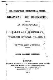 Grammar for Beginners: Being an Introduction to [their] English School Grammar