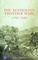 The Australian Frontier Wars, 1788-1838