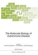 The Molecular Biology of Autoimmune Disease PDF