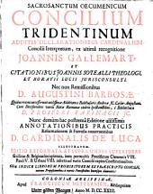Sacrosanctum Oecumenicum Concilium Tridentinum: Additis Declarationibus Cardinalium Concilii Interpretum