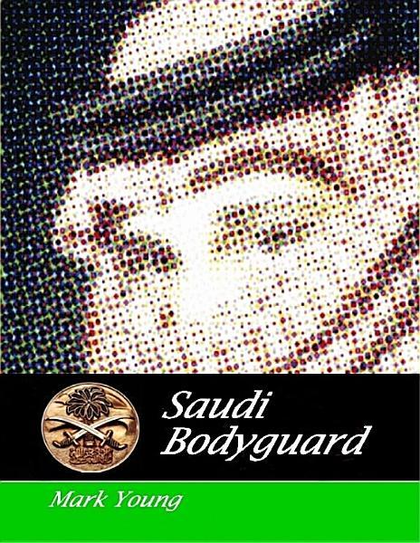 Download Saudi Bodyguard Book