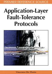 Application-Layer Fault-Tolerance Protocols