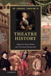 The Cambridge Companion To Theatre History Book PDF