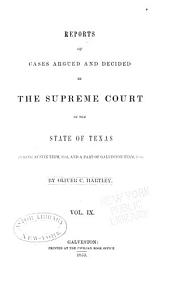 Reports of Cases Argued and Decided in the Supreme Court of the State of Texas: Volume 9