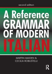 A Reference Grammar of Modern Italian: Edition 2