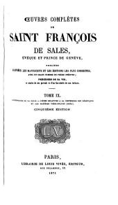 Oeuvres complètes de Saint François Sales: L'étendard de la croix. Pièces relatives à la conversion des hérétiques et aux matières théologiques (Suite)