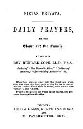 Pietas privata. Daily prayers, for the closet and the family