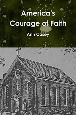 America s Courage of Faith PDF