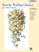 Favorite Wedding Classics for Solo Singers: Medium High Voice
