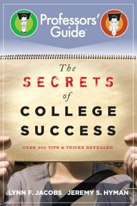 The Secrets of College Success Book