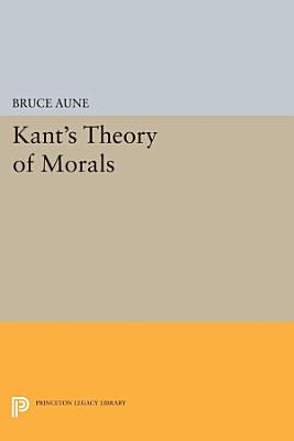 Kant s Theory of Morals