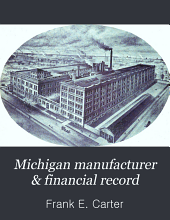 Michigan Manufacturer & Financial Record: Volume 2, Issue 15