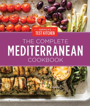 The Complete Mediterranean Cookbook Gift Edition