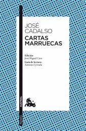 Cartas marruecas: Edición de José Miguel Caso. Guía de lectura de Antonio Cerrada