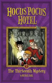 Hocus Pocus Hotel: The Thirteenth Mystery