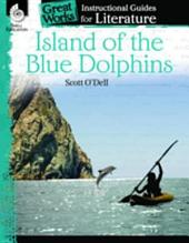 An Instructional Guide for Literature: Island of the Blue Dolphins
