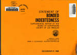 Statement of Bonded Indebtedness (supplemental Report of Board of Supervisors) ... County of Los Angeles, Calif