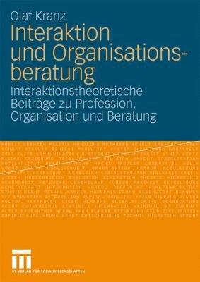 Interaktion und Organisationsberatung PDF