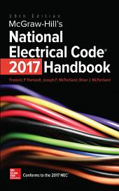 McGraw-Hill's National Electrical Code (NEC) 2017 Handbook, 29th Edition: Edition 29