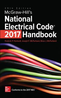 McGraw Hill s National Electrical Code  NEC  2017 Handbook  29th Edition Book