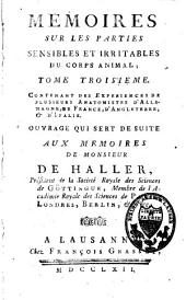 Mémoires sur la nature sensible et irritable des parties du corps animal: Volume 3