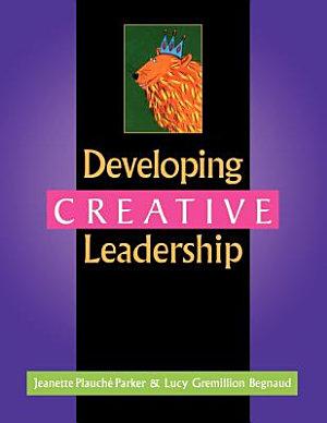 Developing Creative Leadership