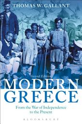 Modern Greece: From the War of Independence to the Present, Edition 2