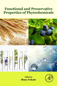 Functional and Preservative Properties of Phytochemicals PDF