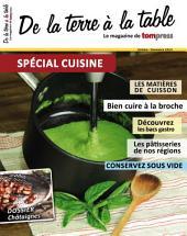 Spécial Cuisine 2014: Spécial Cuisine 2014 du magazine de Tom Press - De la terre à la table.