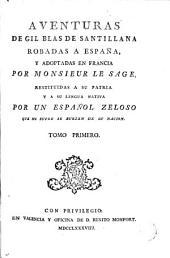 Aventuras de Gil Blas de Santillana: robadas a España y adaptadas en Francia, Volúmenes 1-4
