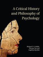A Critical History and Philosophy of Psychology PDF