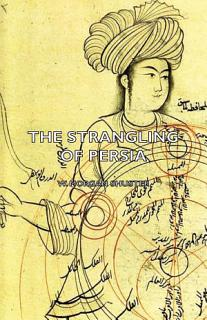 The Strangling of Persia Book