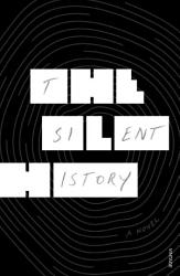 The Silent History Book PDF
