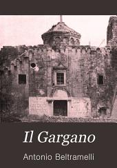 Il Gargano: con 156 illustrazioni