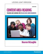Content Area Reading: Teaching and Learning for College and Career Readiness, Edition 2