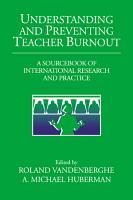 Understanding and Preventing Teacher Burnout PDF