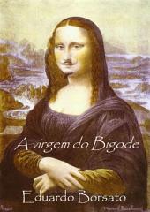A Virgem Do Bigode