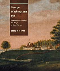 George Washington S Eye Book PDF