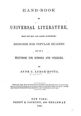 Hand book of Universal Literature  from the Latest and Best Authorities PDF