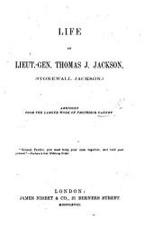 Life of Lieut. Gen. Thomas J. Jackson ... Abridged from the larger work of Professor Dabney. [With a portrait.]