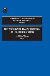 The Worldwide Transformation of Higher Education