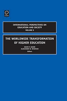 The Worldwide Transformation of Higher Education PDF