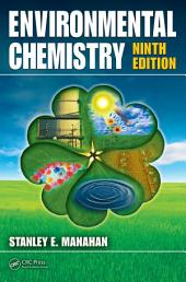 Environmental Chemistry, Ninth Edition: Edition 9
