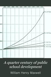 A Quarter Century of Public School Development