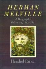 Herman Melville: 1819-1851