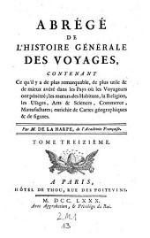 Abrege de l'histoire generale des voyages, ... enrichie de-cartes geographiques et de figures, (continue par Victor Delpuech de Comeiras.)