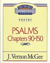 Psalms III: Poetry (Psalms 90-150)