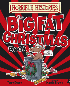 Horrible Histories Big Fat Christmas Book PDF