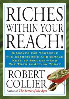Riches Within Your Reach  PDF
