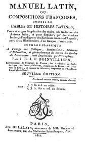 Manuel latin, ou compositions françoises, suivies de fables et histoires latines